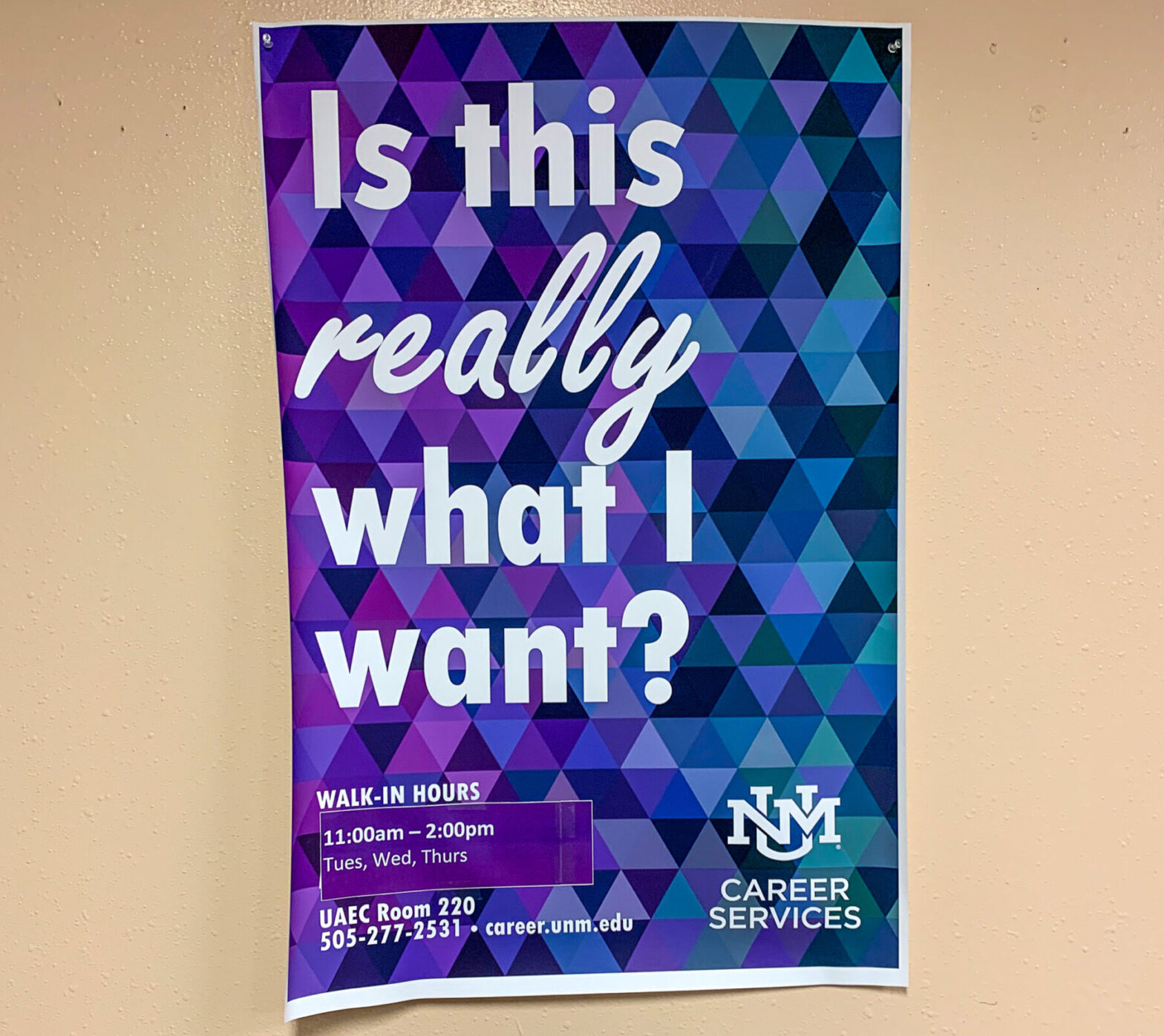 """career services sign says """"is this really what i want?"""""""